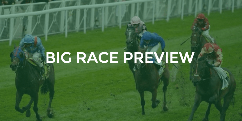 Big Race Preview